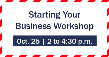 Starting Your Business October Workshop